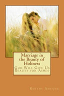 Marriage in the Beauty of Holiness PDF