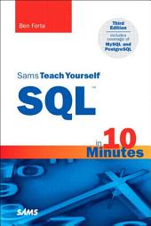 Sams Teach Yourself SQL in 10 Minutes: Edition 3