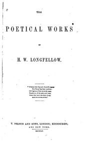 The Poetical Works of H.W. Longfellow ...