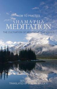 How to Practice Shamatha Meditation Book