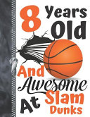 8 Years Old And Awesome At Slam Dunks