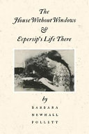 The House Without Windows and Eepersip s Life There PDF