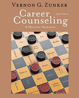 Career Counseling  A Holistic Approach Book