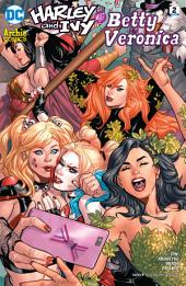 Harley & Ivy Meet Betty and Veronica (2017-) #2