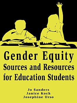 Gender Equity Sources and Resources for Education Students PDF