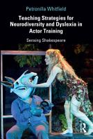 Teaching Strategies for Neurodiversity and Dyslexia in Actor Training PDF
