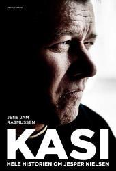 Kasi: Hele historien om Jesper Nielsen