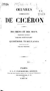 Oeuvres complètes de Cicéron: Des biens et des maux