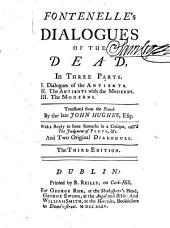 Fontenelle's Dialogues of the Dead ... Translated ... by ... John Hughes ... The third edition