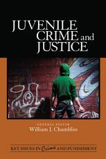 Juvenile Crime and Justice PDF