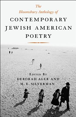The Bloomsbury Anthology of Contemporary Jewish American Poetry PDF
