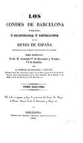 Los Condes de Barcelona vindicados, y cronología y genealogía de los reyes de España considerados como soberanos independientes de su marca