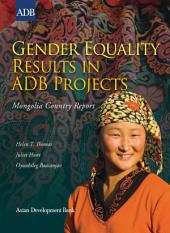 Gender Equality Results in ADB Projects: Mongolia Country Report
