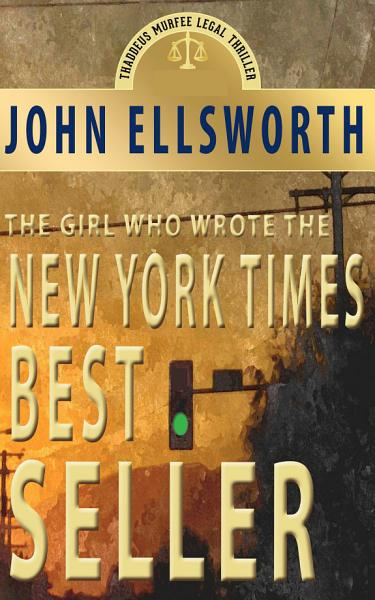 Download The Girl Who Wrote the New York Times Bestseller Book