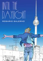 Until The Daylight: A Berlin Comic