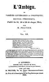 L'Ambigu: ou Variétés littéraires, et politiques, Volume52