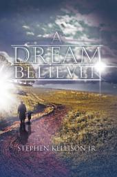A DREAM BELIEVER