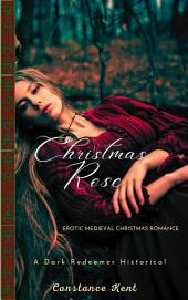 Christmas Rose: A Medieval Romance Novella