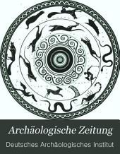 Archäologische Zeitung: Band 39