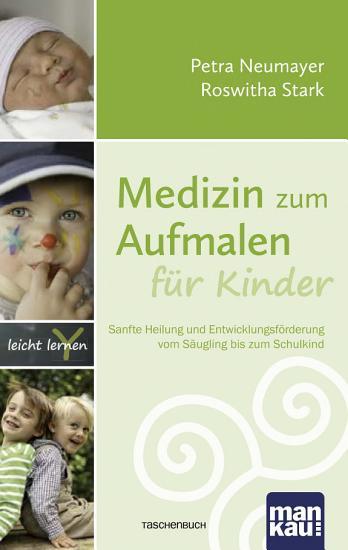Medizin zum Aufmalen f  r Kinder PDF
