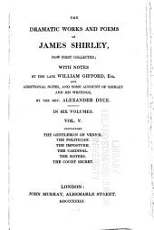 The Dramatic Works and Poems of James Shirley: Volume 5