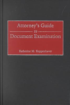 Attorney's Guide to Document Examination