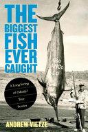 The Biggest Fish Ever Caught PDF