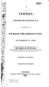 A Sermon, Preached at Dunbarton, N.H., on the Day of Public Thanksgiving, Nov. 15, 1832