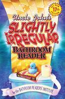 Uncle John s Slightly Irregular Bathroom Reader PDF