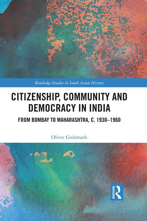 Citizenship  Community and Democracy in India PDF