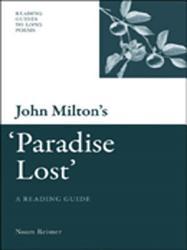 John Milton s  Paradise Lost   A Reading Guide PDF