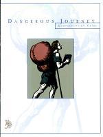 Dangerous Journey Comprehension Guide