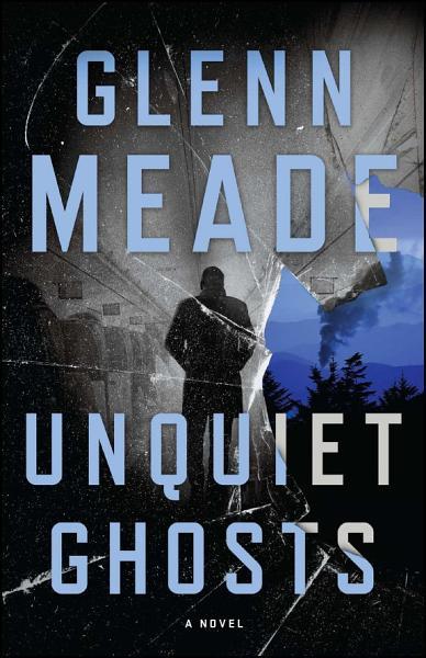 Download Unquiet Ghosts Book
