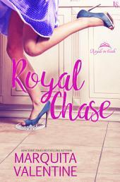 Royal Chase: A Royals in Exile Novel