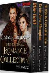 Lindsay Townsend: The Historical Romance Collection, Volume 2 [Box Set 58]