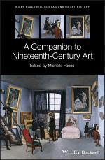 A Companion to Nineteenth-Century Art