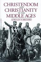 Christendom and Christianity in the Middle Ages PDF