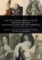 The Routledge Anthology of Restoration and Eighteenth Century Performance PDF
