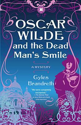 Oscar Wilde and the Dead Man s Smile