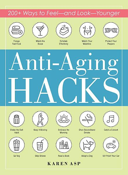 Anti Aging Hacks