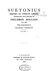 Suetonius: History of Twelve Caesars, Volume 1