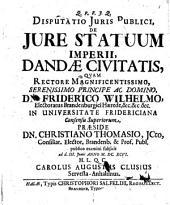Disputatio iuris publici de iure statuum Imperii, dandae civitatis