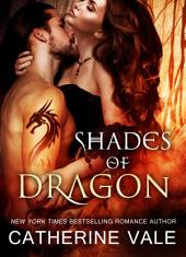 Shades of Dragon (A BBW Dragon-Shifter Paranormal Romance): Paranormal Romance for Adults