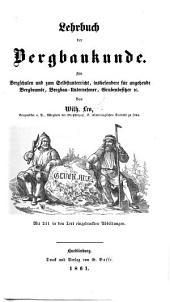 Lehrbuch der Bergbaukunde, etc