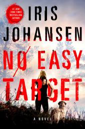 No Easy Target:A Novel
