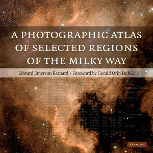 A Photographic Atlas of Selected Regions of the Milky Way Book