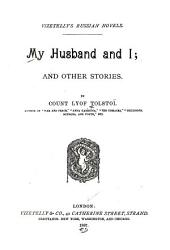 My Husband and I: And Other Stories