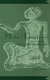 Meta-Emotion: How Families Communicate Emotionally