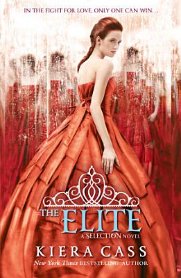 The Elite  The Selection  Book 2  PDF