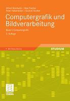 Computergrafik und Bildverarbeitung PDF